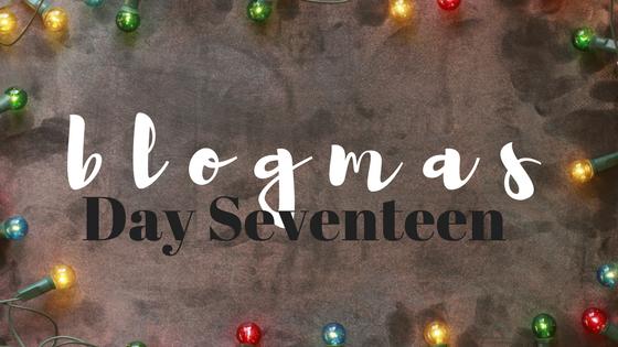 blogmas #17.png