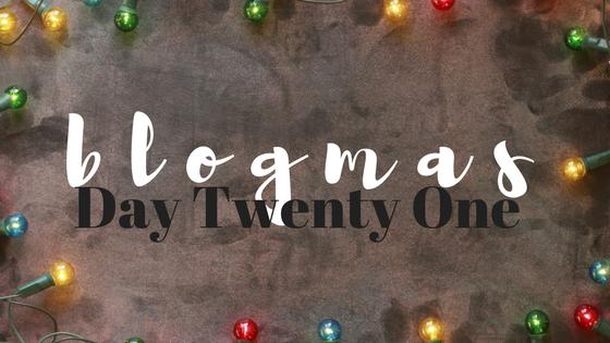 blogmas #20